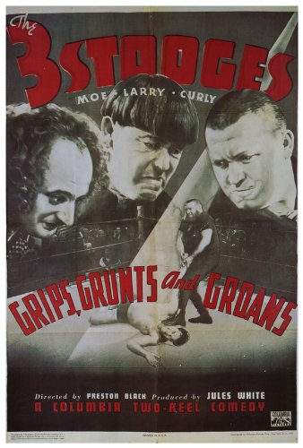 3 Stooges - Moe, Larry, Curly - Grips, Grunts and Groans