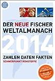 Der neue Fischer Weltalmanach 2014: Zahlen Daten Fakten