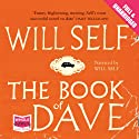 The Book of Dave (       UNABRIDGED) by Will Self Narrated by Will Self