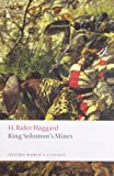 H. Rider Haggard King Solomon's Mines (Oxford World's Classics)