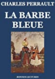 img - for La Barbe bleue ( dition illustr e) (French Edition) book / textbook / text book