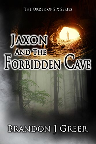 Jaxon and the Forbidden Cave (The Order of Six Book 1) PDF
