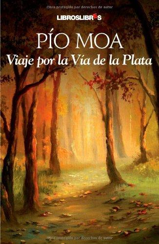 Viaje Por La Vía De La Plata