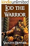 Lod the Warrior (Lost Civilizations: 6)