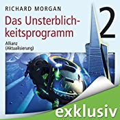 Kovacs 2: Das Unsterblichkeitsprogramm II | Richard Morgan