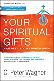img - for Your Spiritual Gifts Can Help Your Church Grow book / textbook / text book