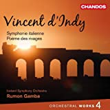 Vincent d'Indy : Oeuvres orchestrales (volume 4)