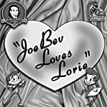 Joe Bev Loves Lorie: A Joe Bev Cartoon, Volume 10 | Joe Bevilacqua,Daws Butler,Pedro Pablo Sacristán