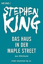 DAS HAUS IN DER MAPLE STREET: STORY AUS ALBTRÄUME (STORY SELECTION 44) (GERMAN EDITION)