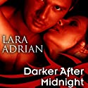 Darker After Midnight: The Midnight Breed, Book 10 Audiobook by Lara Adrian Narrated by Hillary Huber
