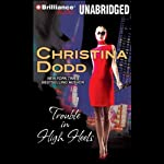 Trouble in High Heels (       UNABRIDGED) by Christina Dodd Narrated by Amanda Ronconi