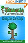 Terraria: The Complete & Ultimate Gui...