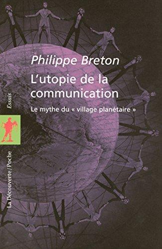 lutopie-de-la-communication-le-mythe-du-village-planetaire-