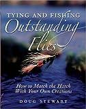 Tying and Fishing Outstanding Flies