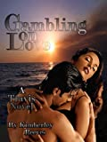 GAMBLING ON LOVE (Travis Series)
