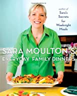 Sara Moulton&#39;s Everyday Family Dinners