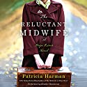 The Reluctant Midwife: A Hope River Novel Audiobook by Patricia Harman Narrated by Heather Henderson