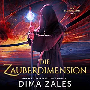 Die Zauberdimension: Der Zaubercode, Teil 2 Hörbuch