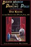 img - for Death March of the Dancing Dolls and Other Stories: Vol. 3 Day Keene in the Detective Pulps book / textbook / text book