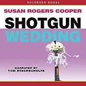 Shotgun Wedding   Susan Rogers Cooper