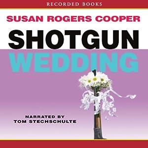 Shotgun Wedding Audiobook