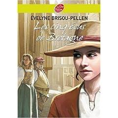 Les cinq écus de Bretagne - Evelyne Brisou-Pellen