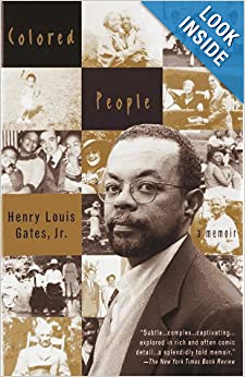 an analysis of henry louis gates jrs memoir colored people Gates identifies colored people as his response to their failure to understand the world he grew up in and his resulting attitudes study questions why does henry louis gates regret the loss of his hometown of piedmont, wv.