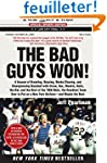 The Bad Guys Won: A Season of Brawlin...