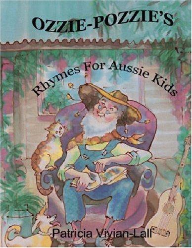 Ozzie Pozzie's Rhymes for Aussie Kids