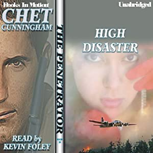 High Disaster: The Penetrator Series, Book 22 | [Chet Cunningham]