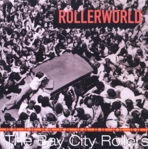 BAY CITY ROLLERS - Rollerworld-Live At Budokan - Zortam Music