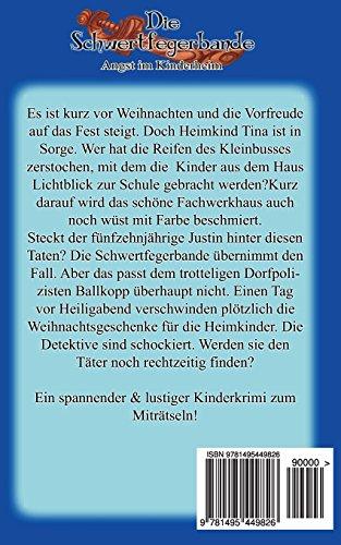 Die Schwertfegerbande: Angst im Kinderheim: Volume 3 (Band 2)
