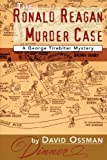 The Ronald Reagan Murder Case
