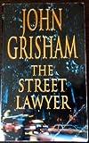 The Street Lawyer (0099496615) by John Grisham