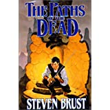 The Paths of the Dead ~ Steven Brust