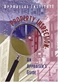 Property Inspection: An Appraiser's Guide (0922154368) by Simpson, John A.