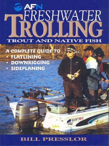 Freshwater Trolling: Trout and Native Fish PDF