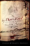 By Their Blood,: Christian Martyrs from the Twentieth Century and Beyond