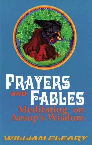 Prayers and Fables: Meditating on Aesop's Wisdom