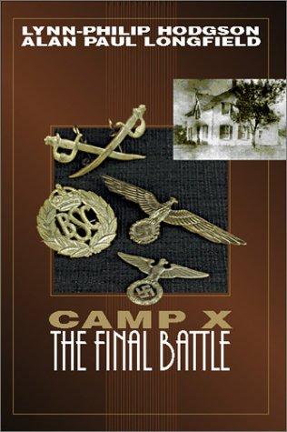 Camp X: The Final Battle