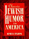 img - for Classic Jewish Humor in America book / textbook / text book