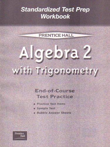 Algebra 2 with Trigonometry Standardized Test Prep Workbook: End-of-course Test Practice