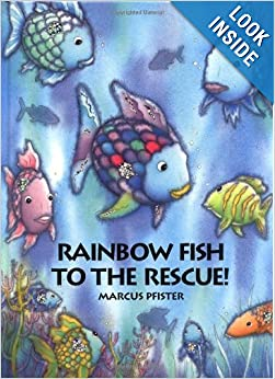 Rainbow fish to the rescue marcus pfister j alison for Fish children s book