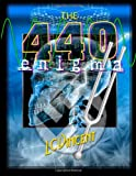 The 440 Enigma: The Musical Conspiracy to Separate Mankind from the Divine by L C Vincent