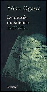 Le musée du silence : [roman]