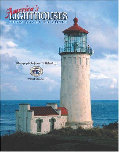 America's Lighthouses from Coast to Coast 2006 Calendar