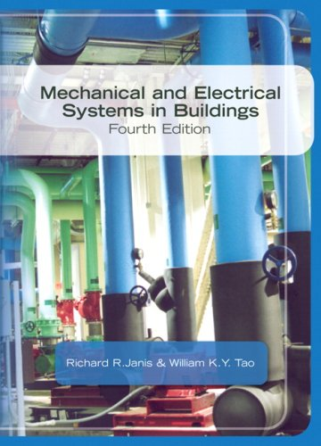 Mechanical & Electrical Systems in Buildings (4th...