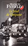 echange, troc Frances Fyfield - Le Fond de l'impasse