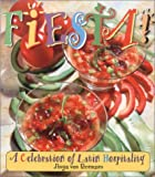 img - for Fiesta! A Celebration of Latin Hospitality book / textbook / text book