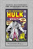 Marvel Masterworks Marvel Masterworks the Incredible Hulk Vol 01 2nd Edition